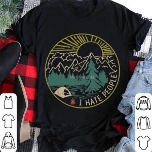 I hate people camping hiking t shirt