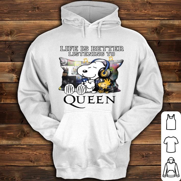 43bd7e4de7f8 Life is better listening to Queen Snoopy and Woodstock shirt