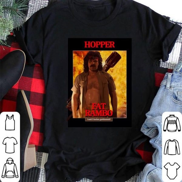 Stranger Things 3 Fat Rambo Jim Hopper shirt