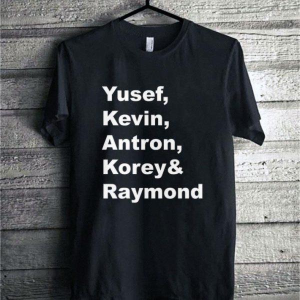 Yusef Kevin Antron Korey & Raymond shirt
