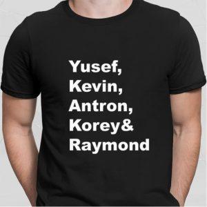 Yusef Kevin Antron Korey & Raymond shirt 1
