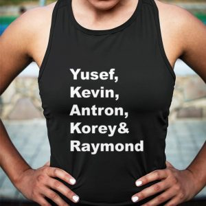 Yusef Kevin Antron Korey & Raymond shirt 2