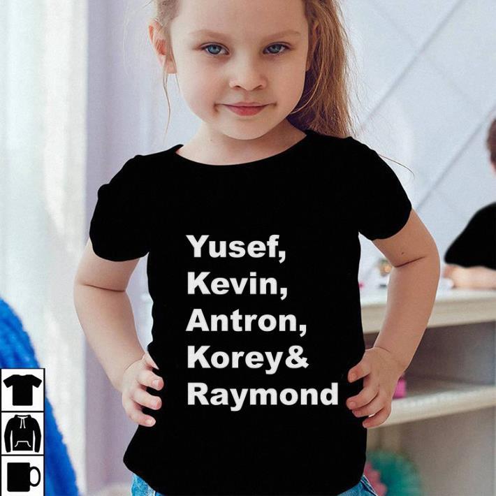 Yusef Kevin Antron Korey Raymond shirt 4 - Yusef Kevin Antron Korey & Raymond shirt