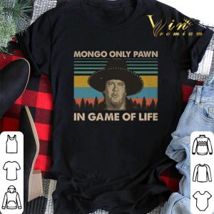 Vintage Blazing Saddles Mongo only pawn in game of life shirt