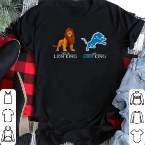 Your Lion King Detroit Lions My Lions King Simba shirt