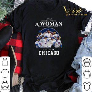 Chicago Cubs Never underestimate woman who understands baseball shirt