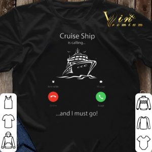 Cruise ship is calling and I must go shirt sweater 2