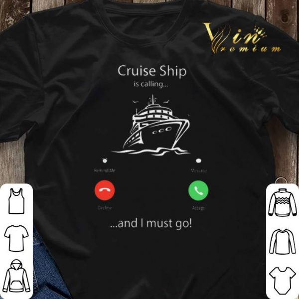Cruise ship is calling and I must go shirt sweater