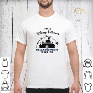 I'm a Disney Princess unless Dallas Cowboys needs me shirt sweater 2