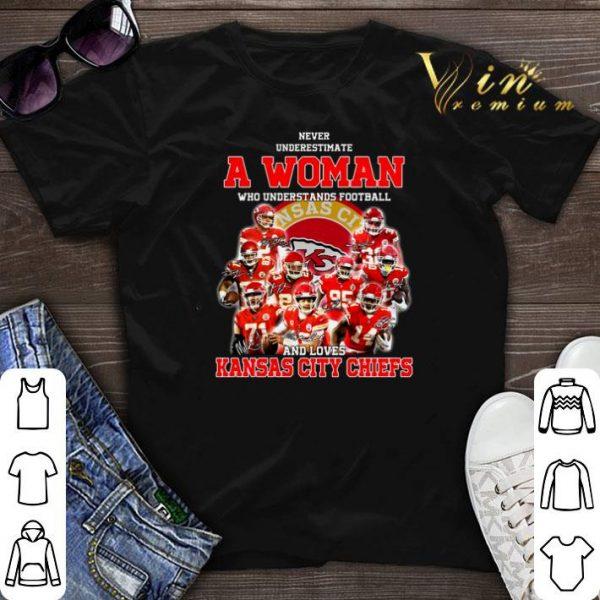 Never underestimate a woman who understands Kansas City Chiefs shirt sweater