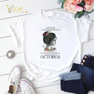 Never underestimate the power of a well-read woman born october shirt sweater
