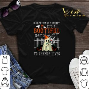 Occupational Therapy It's A Bootiful Day To Change Lives shirt sweater