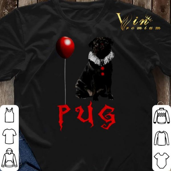 Pug Pennywise IT shirt sweater