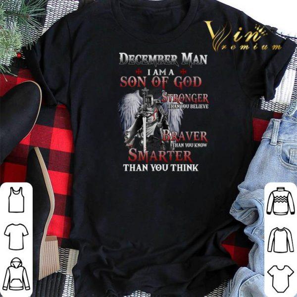 Viking december man i am a son of god stronger than you believe shirt sweater