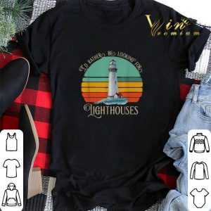 Vintage I'd rather be looking for lighthouses shirt