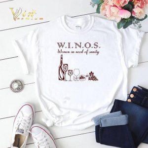 Winos women in need of sanity shirt sweater