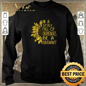 Awesome Sunflower In a world full of grandmas be a grammy shirt sweater 2