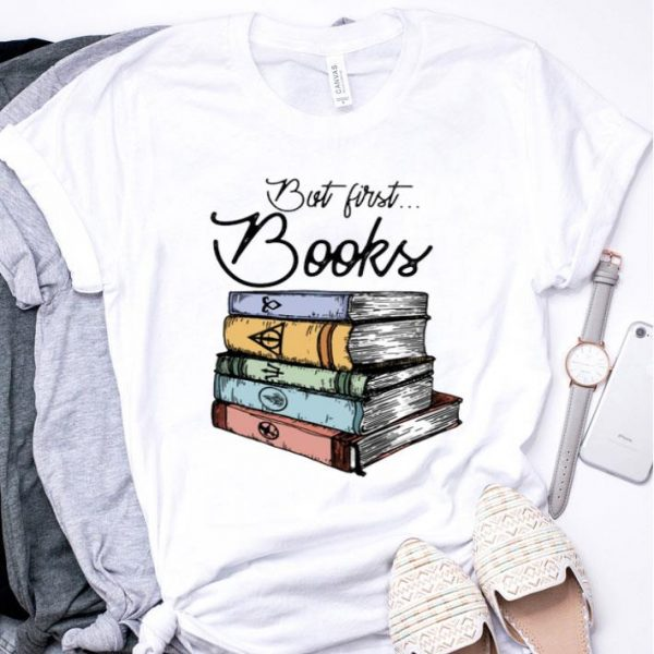 But first books Harry Potter shirt