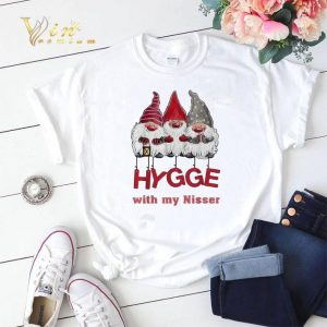 Hygge with my nisser Christmas shirt sweater