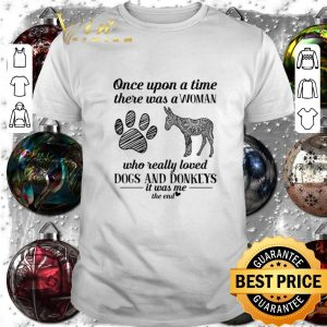Official Once upon a time there was a woman who really dogs and donkeys shirt