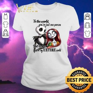 Pretty Jack Skellington & Sally to the world you're just one person shirt sweater