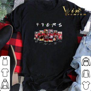Signatures Friends San Francisco 49ers shirt