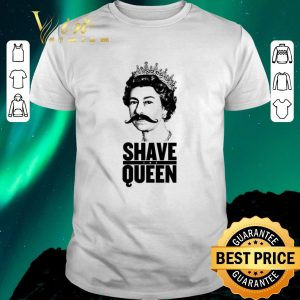 Top God Shave The Queen shirt sweater