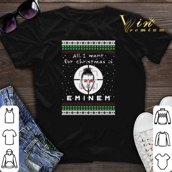 All i want for Christmas is Eminem Rapper shirt sweater