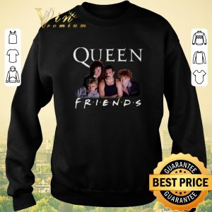 Awesome Queen Friends Freddie Mercury Brian May John Deacon Roger Taylor shirt sweater 2