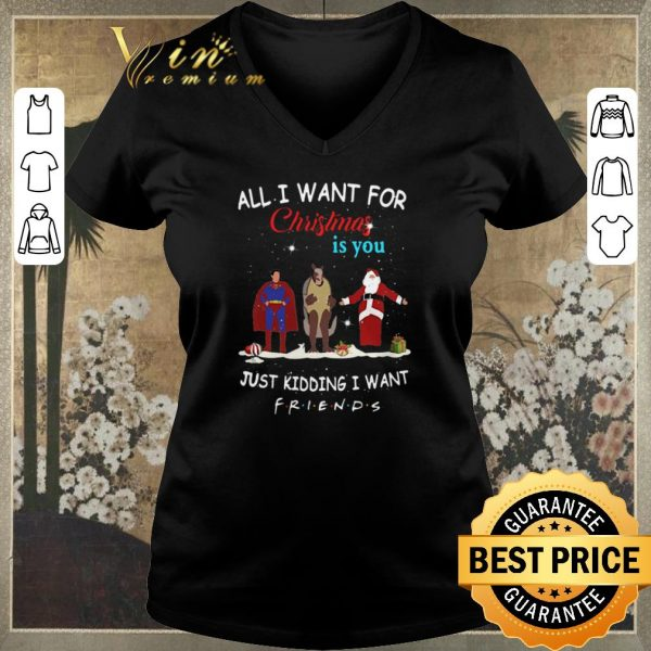 Awesome The One with the Halloween Party All i want for Christmas is you just kidding i want Friends shirt sweater