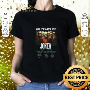 Cheap 60 years of Joker 1960-2020 thank you for the memories signature shirt 1