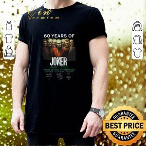 Cheap 60 years of Joker 1960-2020 thank you for the memories signature shirt 2