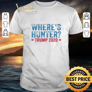 Cheap Where's Hunter Trump 2020 shirt