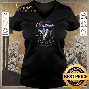 Funny All i want for Christmas is a cure Alzheimer Awareness shirt sweater