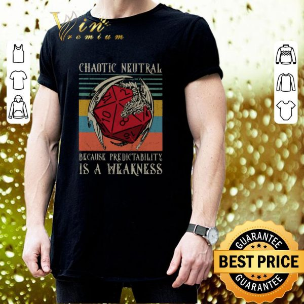 Funny Chaotic Neutral because predictability is a weakness vintage shirt