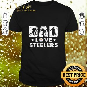 Funny Pittsburgh Steelers Dad love Steelers shirt