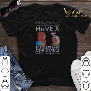 Have A Disgustang Christmas shirt sweater