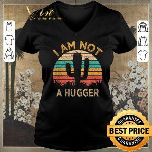 Hot Vintage I Am Not A Hugger Cactus shirt