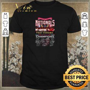 Nice Washington Nationals fight finished 2019 world series champions shirt sweater