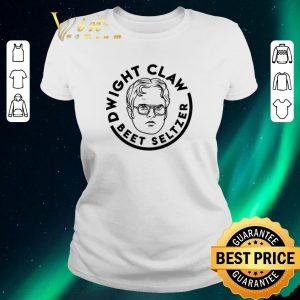 Official Dwight Claw Beet Seltzer shirt sweater