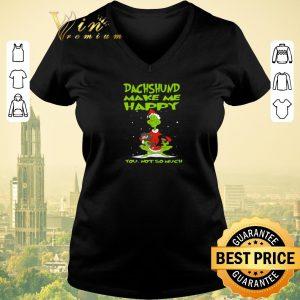 Premium Grinch Dachshund make me happy you not so much Christmas shirt sweater