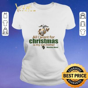 Pretty All i want for christmas is my son home Marine mom shirt sweater 1