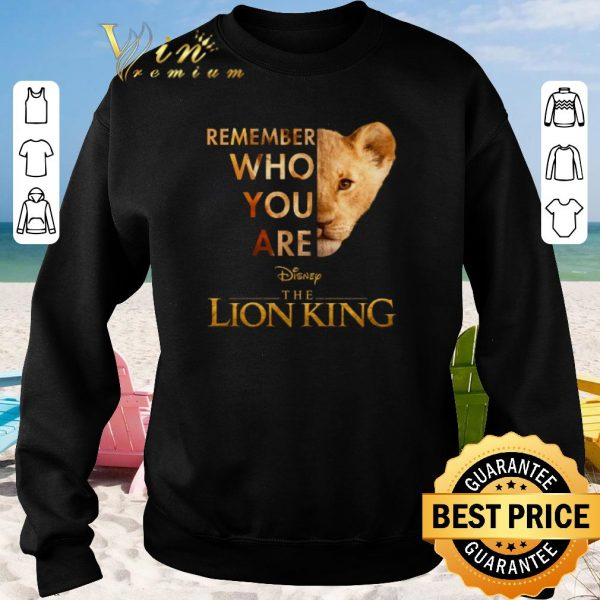 Pretty Simba Remember who you are Disney The Lion King shirt sweater 2019