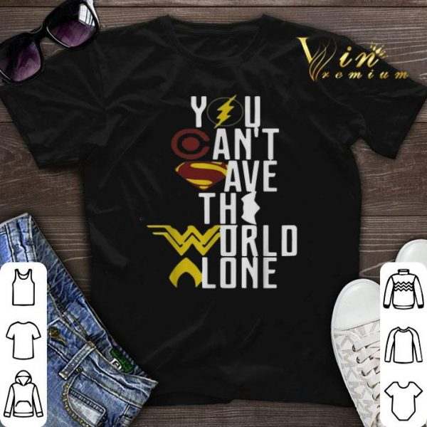 Superheroes logo you can't save the world alone shirt sweater