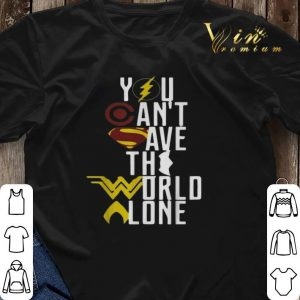 Superheroes logo you can't save the world alone shirt sweater 2
