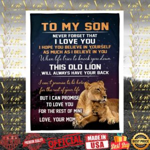 To my son never forget that i love you this old lion quilt blanket
