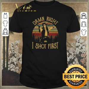 Top Vintage Han Solo damn right i shot first shirt