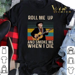Vintage Willie Nelson Roll me up and smoke me when i die shirt