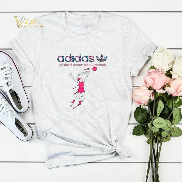 adidas all day i dream about Netball shirt sweater 4 - adidas all day i dream about Netball shirt sweater