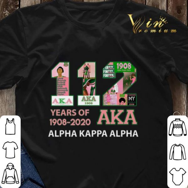 112 Years of 1908 2020 Alpha Kappa Alpha shirt sweater
